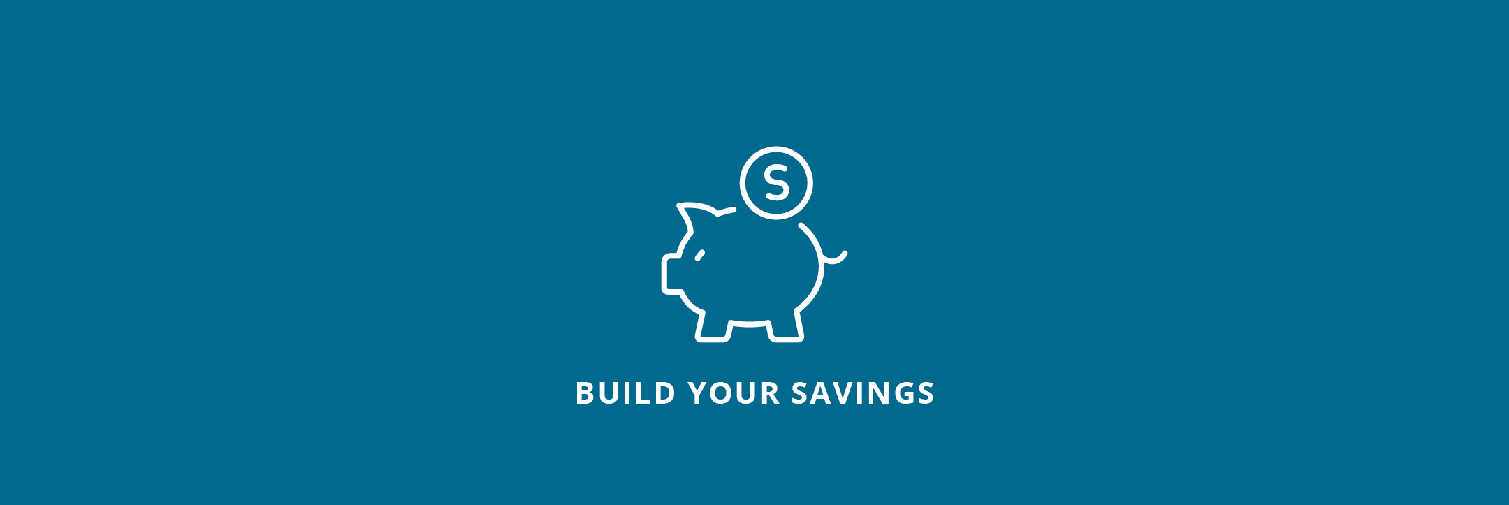 Build Your Savings