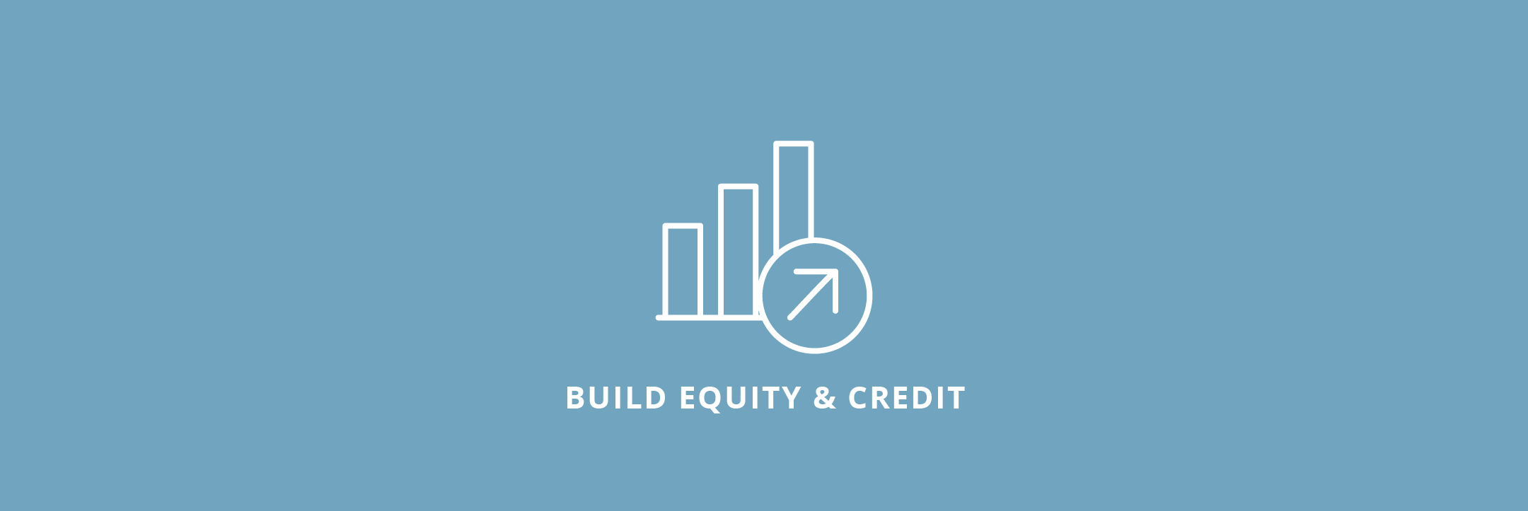 Build Equity & Credit